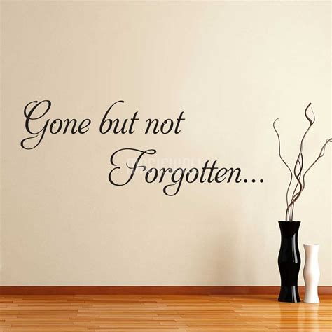 wall decals gone but not forgotten vinyl decals