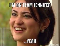 Jennifer Meme - jennifer meme jennifer memes pinterest jennifer o