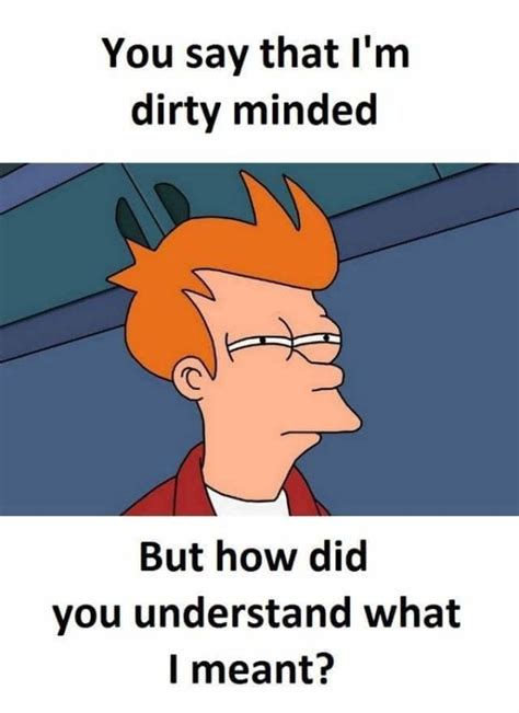 Dirty Mind Meme - do you have a dirty mind let s find out thechive