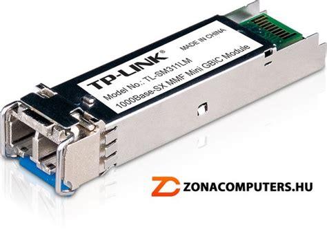 Tp Link Tl Sm311lm Minigbic Sfp Module m 233 diakonverter h 225 l 243 zati eszk 246 z hardver z 243 na 193 rlista