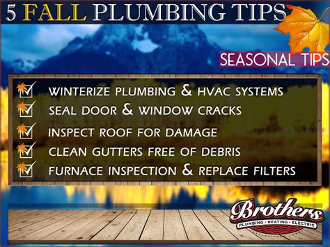 fall 2016 maintenance tips and tricks brothers plumbing