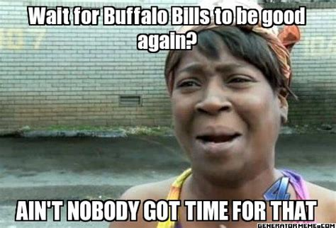 Bill Meme - 10 laugh out loud buffalo bills images that will make you