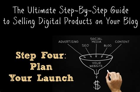 The Ultimate 6 Step Plan To Launching A Successful the ultimate step by step guide to selling digital