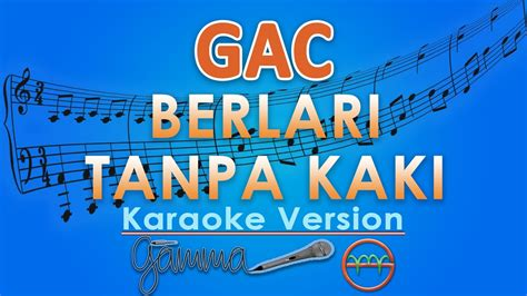 download mp3 gac download mp3 gamaliel audrey cantika berlari tanpa kaki