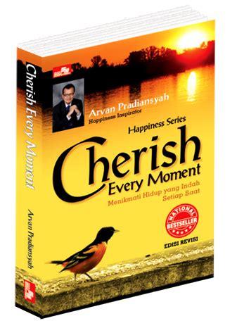 Buku Cherish Every Moment Arvan Pradiansyah the quot new quot cherish every moment ilm