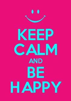 imagenes de keep calm and be happy 1000 images about keep calm on pinterest keep calm and