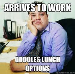 arrives to work googles lunch options office worker