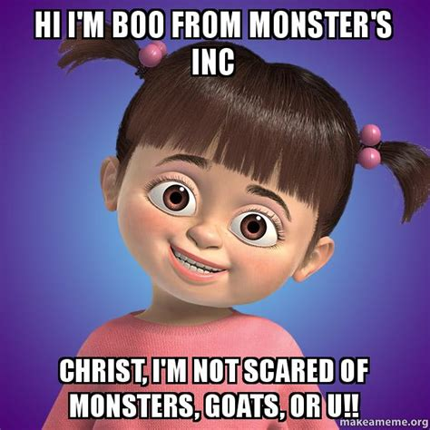 U Of M Memes - hi i m boo from monster s inc christ i m not scared of