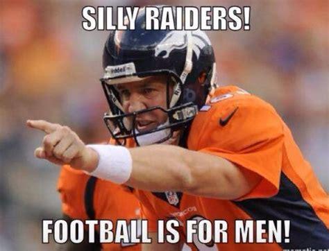 Broncos Raiders Meme - 79 best raider hater images on pinterest football team