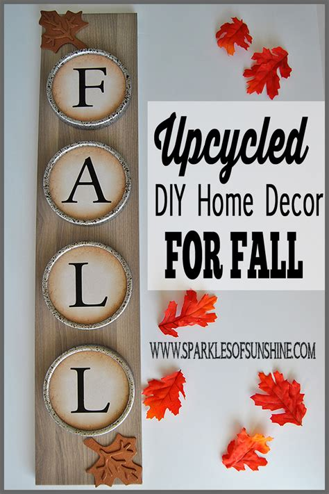 upcycled diy home decor for fall sparkles of