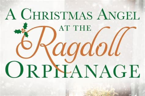 at the ragdoll orphanage my fondest memory of the orphanage by author
