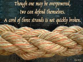Him a threefold cord is not quickly broken ecclesiastes 4 12