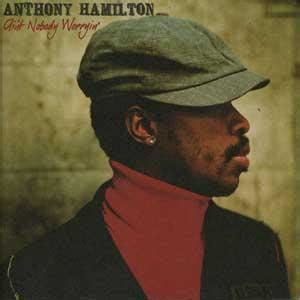 southern comfort anthony hamilton anthony hamilton lyrics