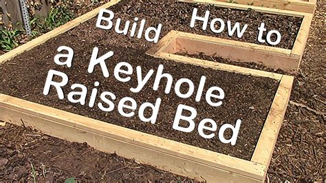 what type of wood is best for raised garden beds how to build a keyhole raised garden bed