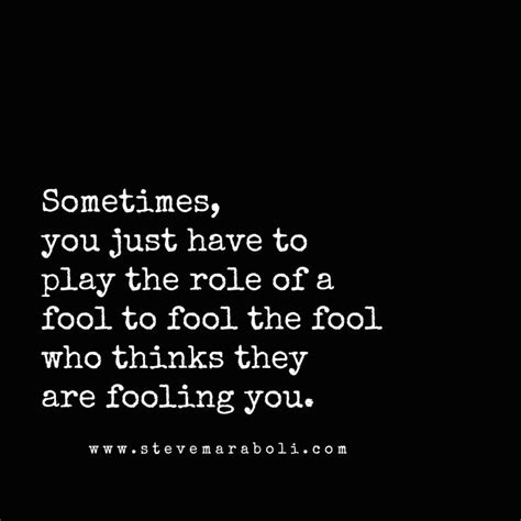 25 best ideas about fool quotes on