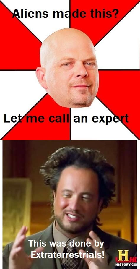 Pawn Meme - pawn star aliens pawn stars know your meme