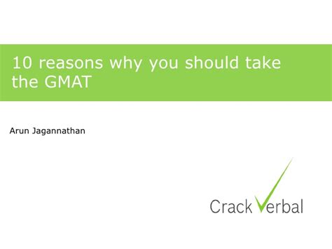 Do I Need To Take The Gmat For Mba by Top 10 Reasons To Take The Gmat