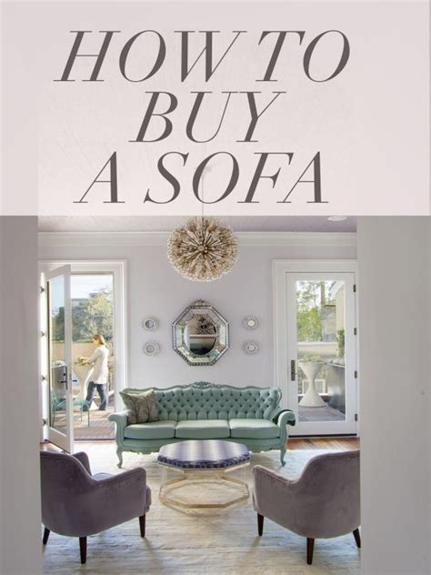 how to buy a sofa how to buy a sofa in 7 steps hgtv s decorating design