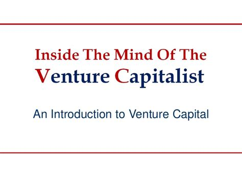 Introduction Letter To Venture Capitalist Inside The Mind Of The Venture Capitalist An Introduction To Venture