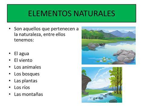 imagenes de elementos naturales y artificiales artefactos y elementos naturales