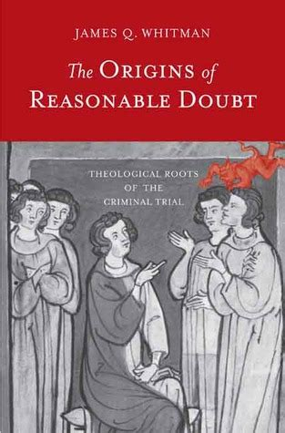 reasonable doubt a for lgbtq inclusion in the institutions of marriage and church books the origins of reasonable doubt theological roots of the