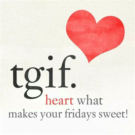 tgif quotes and images tgif quotes for www imgkid the image kid