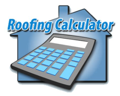 Roof Replacement Calculator Roofing Calculator Estimate Roof Cost Per Sq Ft Free