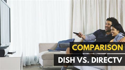 directv vs dish network reviews compare the best 2013 satellite directv vs dish 2018 review detailed comparison overview