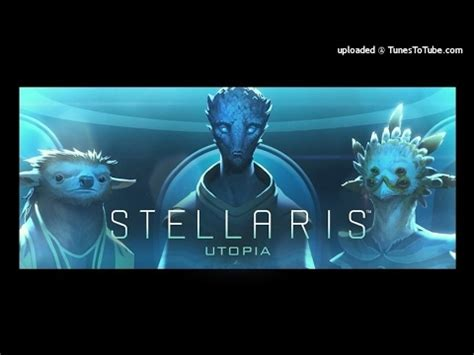 theme music utopia stellaris utopia ost utopia main theme youtube
