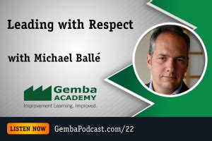 Uci Mba 200 Course Reader Pdf by Ga 022 Leading With Respect With Michael 233 Gemba