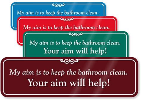 keep bathroom clean keep bathroom clean signs clean up after yourself humorous