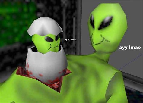 Ayy Lmao Meme - pops out egg ayy lmao egg hatches ayy lmao ayy lmao