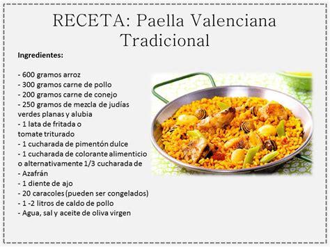 las recetas de las paella valenciana tradicional la receta spanish foods