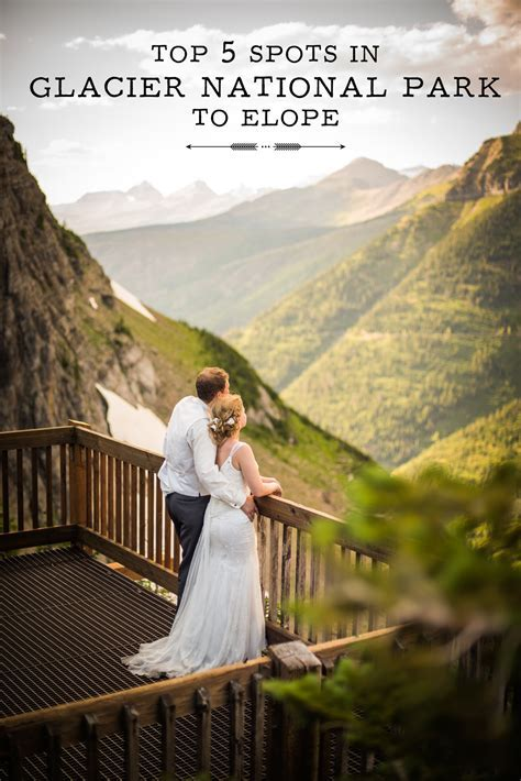 Top 5 Spots in Glacier National Park to Elope   Glacier