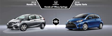Honda Fit Vs Toyota Yaris by 2016 Honda Fit Vs 2016 Toyota Yaris