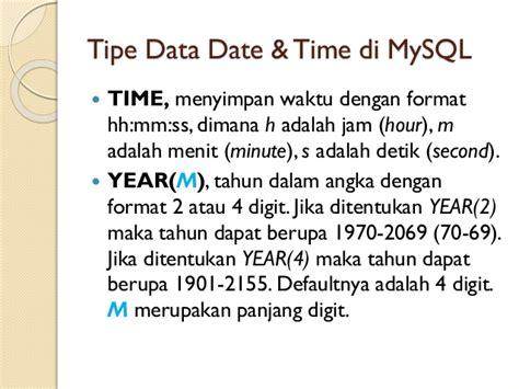Mysql Date Format Hh | pengolahan database dengan mysql