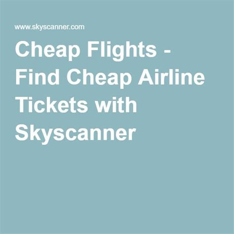 best way to find cheap airline tickets 68 best images about travel info and ideas on