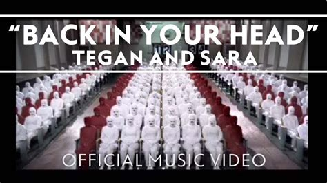 Tegan Saras Back In Your by Tegan And Back In Your Official