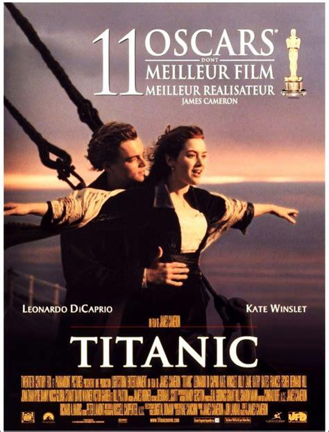 film titanic en francais en entier titanic est un film catastrophe am 233 ricain 233 crit produit