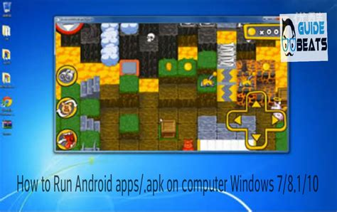 how to run android apps apk files on windows 7 8 1 10 - How To Run Apk On Android