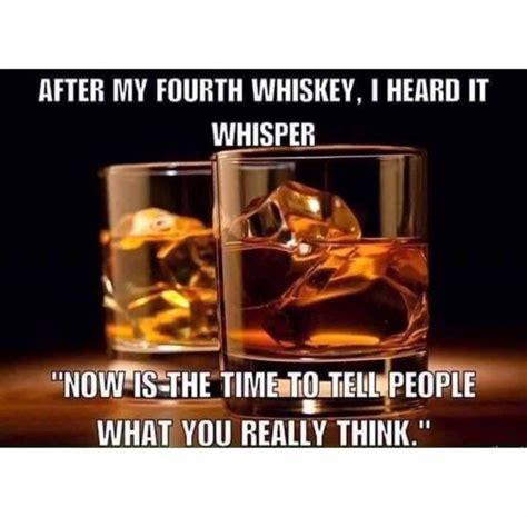 Whisky Meme - best 25 bourbon quotes ideas on pinterest whiskey