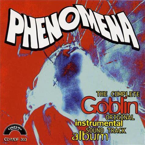 goblin film soundtrack phenomena ost by goblin the complete goblin instrumental