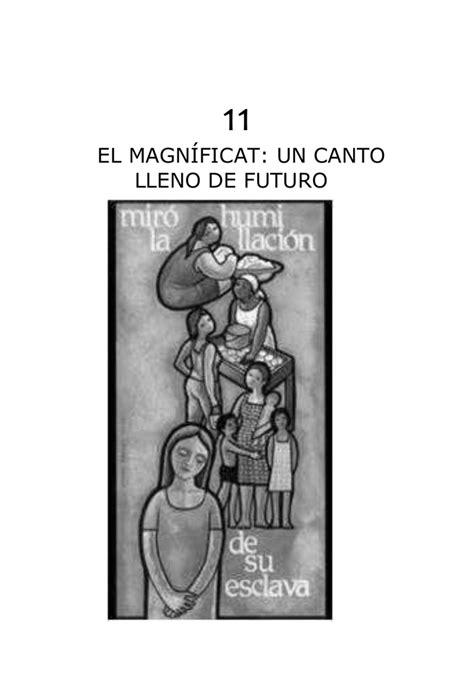11 EL MAGNÍFICAT: UN CANTO LLENO DE FUTURO