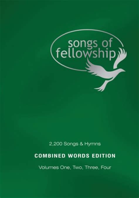 fellowship and worship volume 1 books songs of fellowship combined words 1 4 christian book