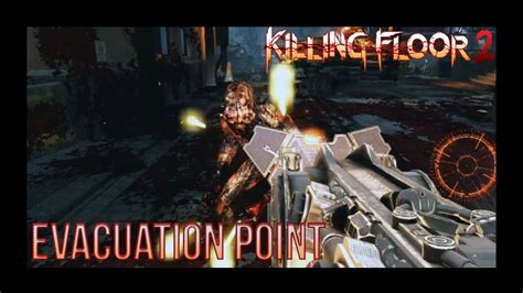 top 28 killing floor 2 evacuation point collectibles