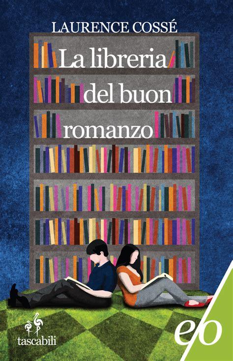 la libreria buon romanzo la libreria buon romanzo