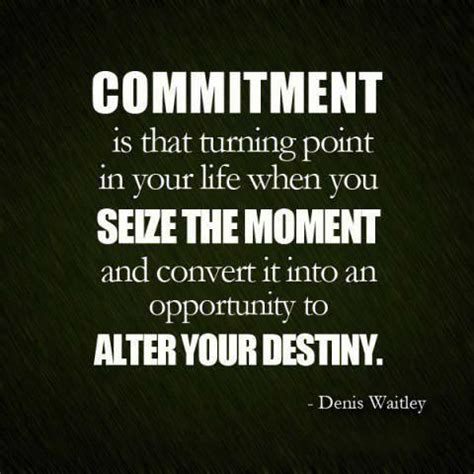 64 Top Commitment Quotes And Sayings - turning your and commitment quotes on