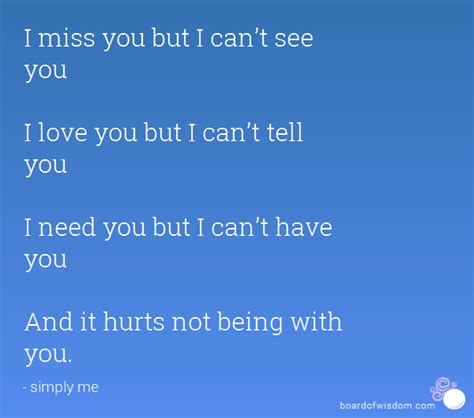 Ilove You I Just Cant Tell You i miss you but i can t see you i you but i can t tell you i need you but i can t you