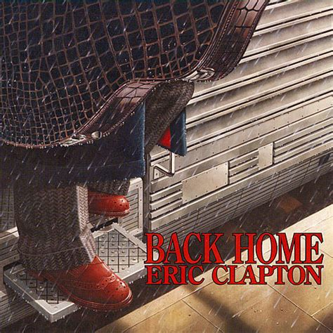eric clapton back home lyrics genius lyrics