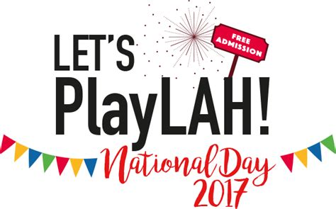 Singapore S Day 2017 Let S Play National Day Singapore 2017